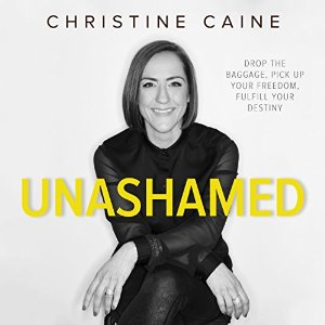 Christine Caine - Unashamed