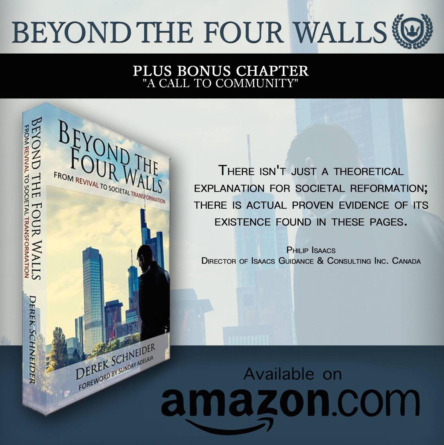 Beyond the four walls - Derek Schneider