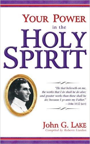 Holy Spirit - John G. Lake