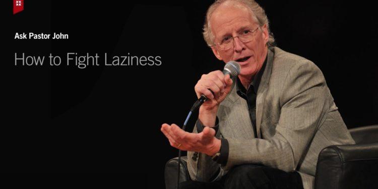 Christian laziness