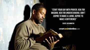 Denzel Washington - Inspiration quotes