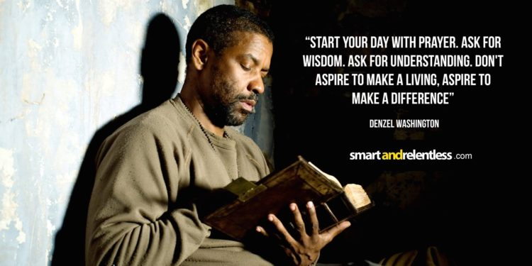 Denzel Washington - Inspiration quotes