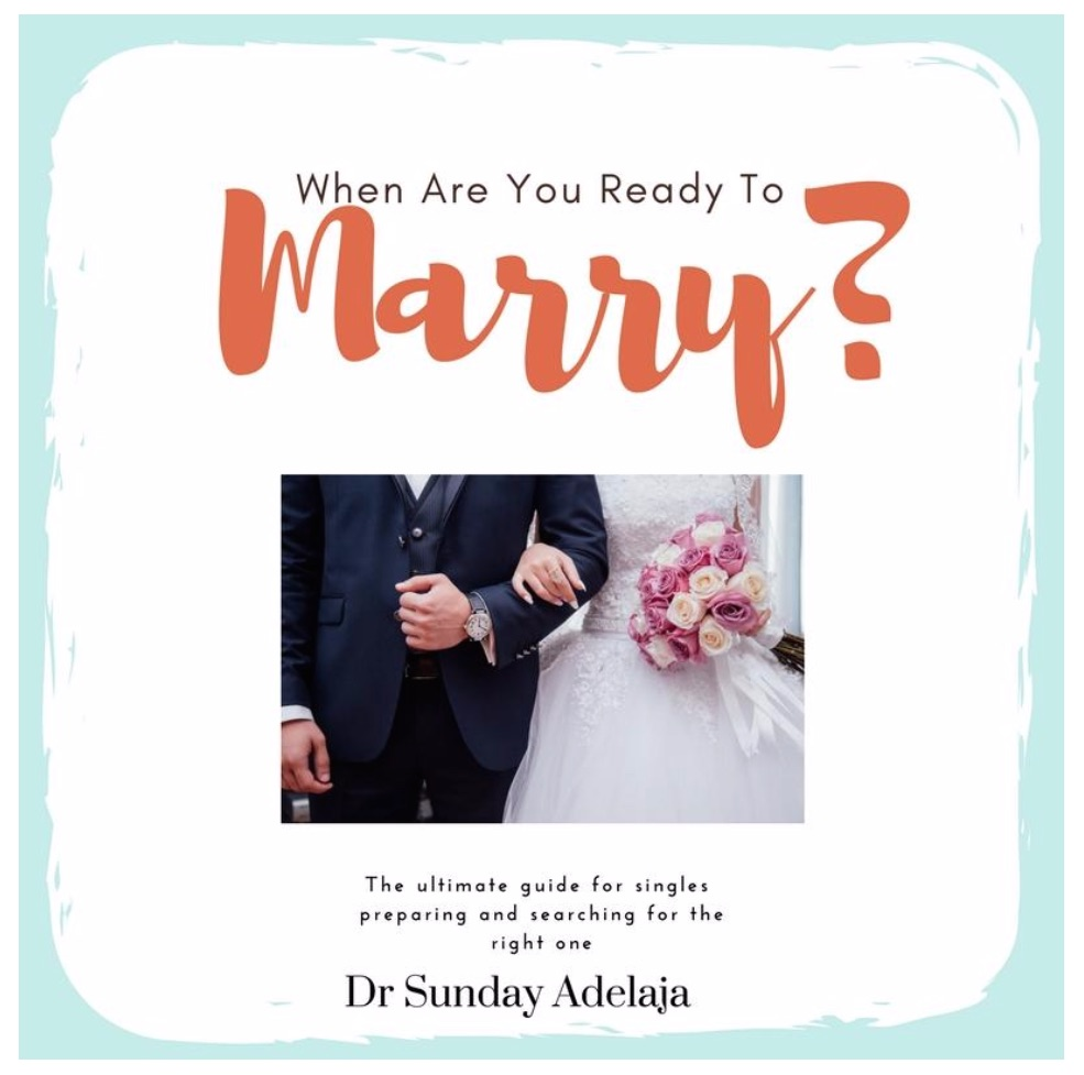 Sunday Adelaja - Ready To Marry
